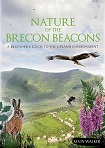 Nature of the Brecon Beacons - A Beginners Guide to the Upland Environment