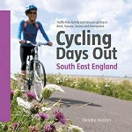Cycling Days Out South East England - Traffic-free family & leisure cycling in Kent, Sussex, Surrey & Hampshire