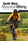 South West Mountain Biking – Quantocks, Exmoor, Dartmoor :: Second Edition