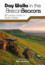 Day Walks In the Brecon Beacons - 20 Circular Routes In South Wales