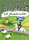 The Scottish Borders - 40 favourite walks