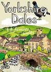 Yorkshire Dales - 40 Favourite Walks