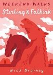 Stirling & Falkirk - Weekend Walks