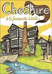 Cheshire - 40 Favourite Walks