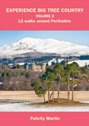 Experience Big Tree Country Volume 2 - 12 walks around Perthshire
