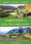 Ambleside & South Lakeland - Short Scenic Walks