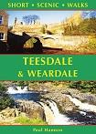 Short Scenic Walks - Teesdale and Weardale