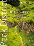 Top 10 Walks: Peak District Dales and Valleys - Classic low level walks in the Peak District