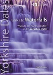 Top 10 Walks Series: Walks to Waterfalls - Yorkshire Dales