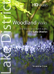 Top 10 Walks Series: Woodland Walks - The finest woodland walks in the Lake District