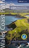 Wales Coast Path Official Guide: Llyn Peninsula - Bangor to Portmadog