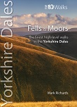 Top 10 Walks Series: Yorkshire Dales - Fells and Moors