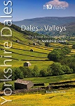 Top 10 Walks Series: Yorkshire Dales - Dales & Valleys