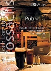 Top 10 Walks - Pub Walks: Walks to the finest pubs in Loch Lomond & the Trossachs