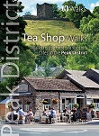 Walks to the finest tea shops and cafes in the Peak District - Top 10 Walks series