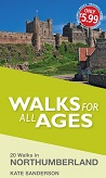Walks for all Ages: Northumberland