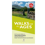 Walks for all Ages: Snowdonia and North West Wales