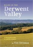 Walks in the Derwent Valley - 11 beautiful walks in red kite country