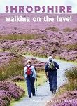 Shropshire - Walking on the Level