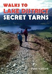 Walks to Secret Tarns in the Lake District