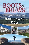 Boots and Brews: Walking, food & folklore around Morecambe Bay