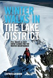 Winter Walks in the Lake District - Fell walks & easy snow climbs for the winter mountaineer