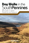 Day Walks in the South Pennines - 20 routes in West Yorkshire and beyond
