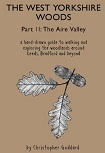 The West Yorkshire Woods part 2: Aire Valley