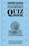 Derbyshire & The Peak District Quiz Book