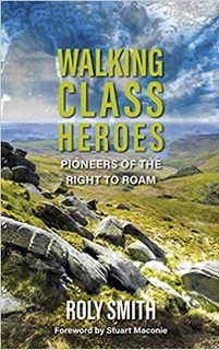 Walking Class Heroes - Pioneers of the Right to Roam