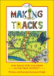 Making Tracks in the Peak District - Fun Walks for Children