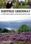 Sheffield Greenway - a 100 mile walk in and around the city