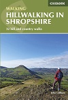 Hillwalking in Shropshire: 32 Hill and Country Walks