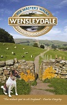 Her Master's Walks in Wensleydale